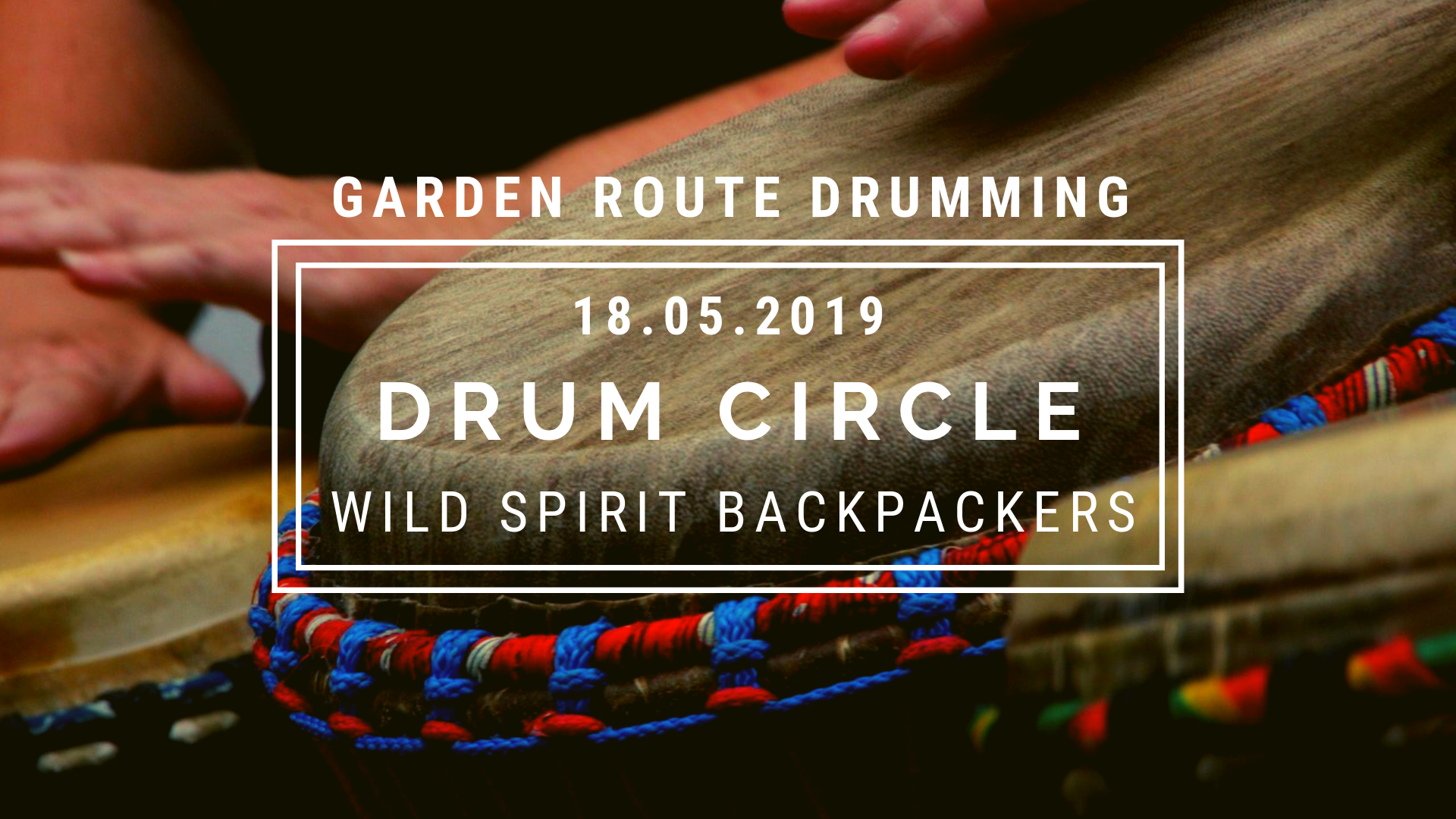 drum circle at wild spirit 18 may 2019